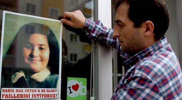 Rabia Naz soruşturmasında takipsizlik kararına itiraz edildi